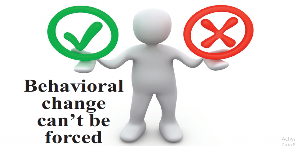 Behavioural change can't be forced